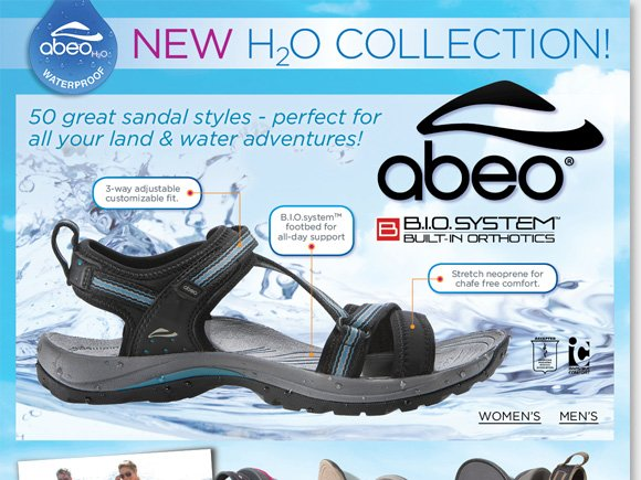 The must-have sandals for any adventure, slip into the NEW ABEO H2O Waterproof Collection for women and men featuring a revolutionary 3-D fit! Enjoy B.I.O.system comfort in an innovative sport sandal that's ready for land or water!  See the collection now and choose from 50 great styles at The Walking Company.