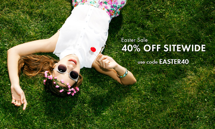 Easter Sale - 40% Off Sitewide