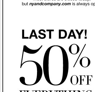 LAST CHANCE to shop 50% OFF EVERYTHING! Go NOW!
