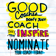 Good coaches don't just coach, they inspire.