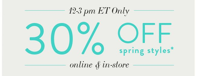 30% Off Spring Styles