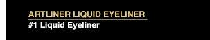ARTLINER LIQUID EYELINER | #1 Liquid Eyeliner