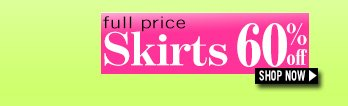 full price Skirts 50% off