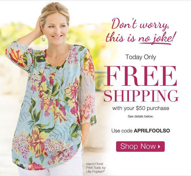 Free Shipping with your $50 purchase