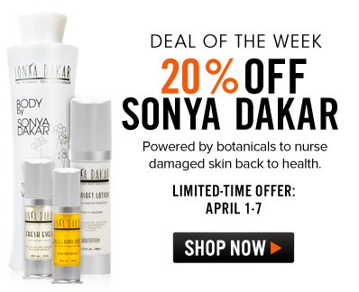 Deal of the Week: 20% Off Sonya Dakar Powered by botanicals to nurse damaged skin back to health. Shop Now>>