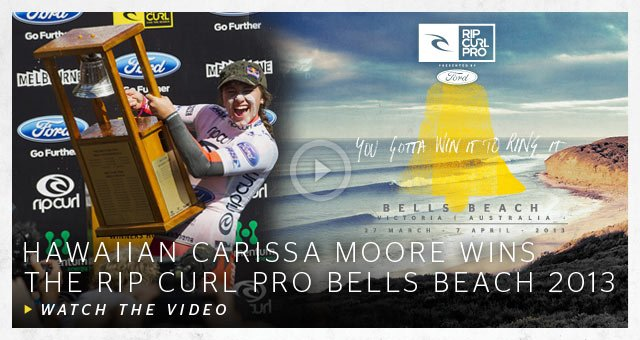 Hawaiian Carissa Moore Wins The Rip Curl Pro Bells Beach 2013 - Watch The Video