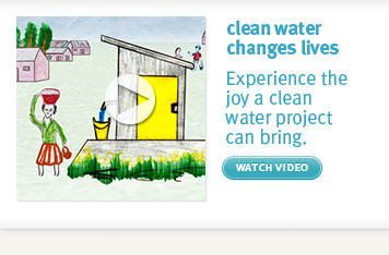 clean water changes lives.  watch video.