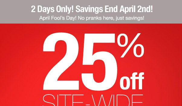 Surprise Savings - Two Days Only!