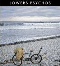 Lowers Psychos