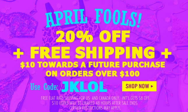 Use Code: JKLOL for $10 Gift Code + 20% Off + Free Ship!