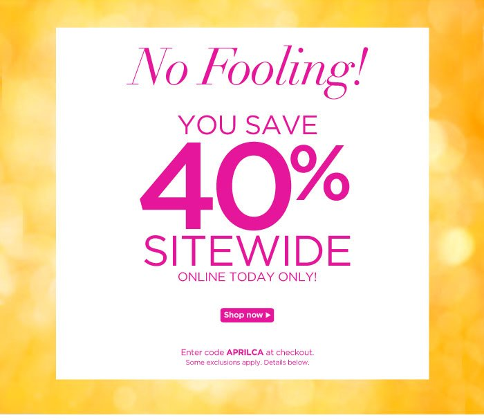 40% Off Today Only!
