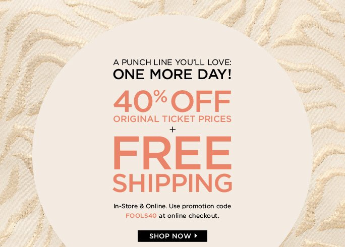 40% OFF Original Ticket Prices + Free Shipping