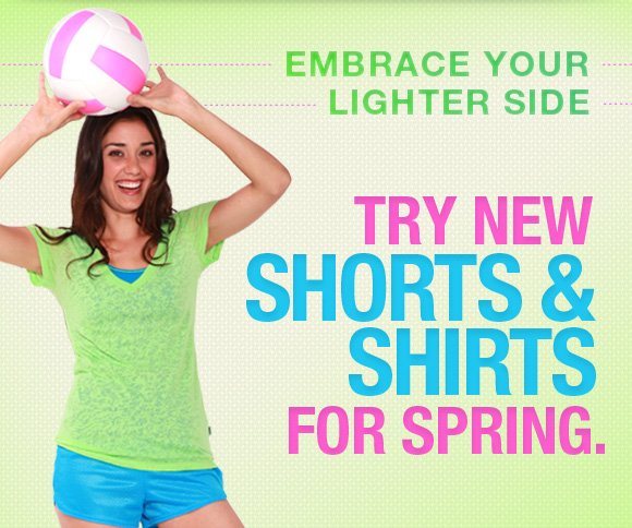 Try new shorts & shirts for Spring.