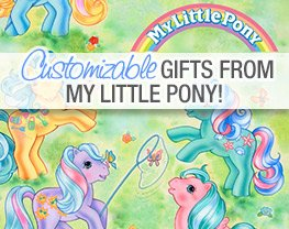 Customizable Gifts from My Little Pony!