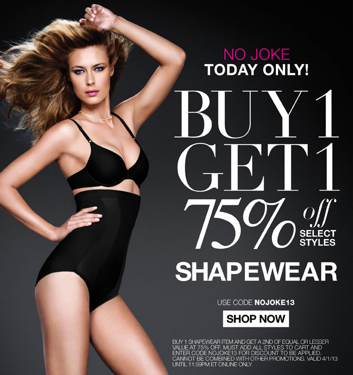 No Joke: Today Only - Buy 1 Get 1 75% Off On Select  Shapewear Styles with Code NOJOKE13