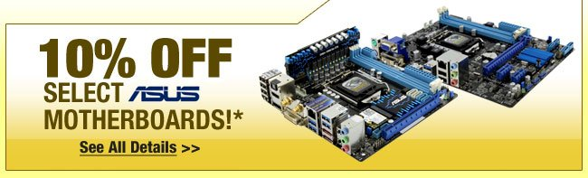 10% OFf Select ASUS Motherboards