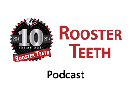 Rooster Teeth - Podcast