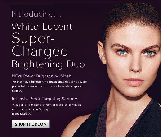 Introducing White Lucent Super-Charged Brightening Duo