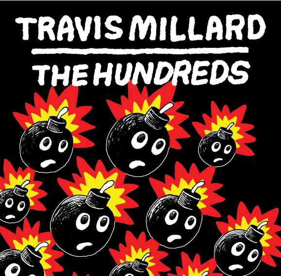 The Hundreds by Travis Millard