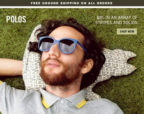 $85 Polos. Shop Now.