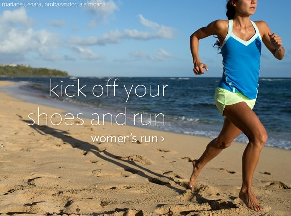 kick off your shoes and run