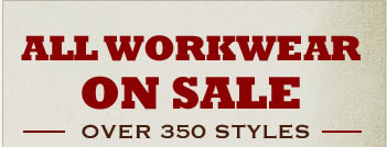 Over 350 Styles of Workwear, All on Sale