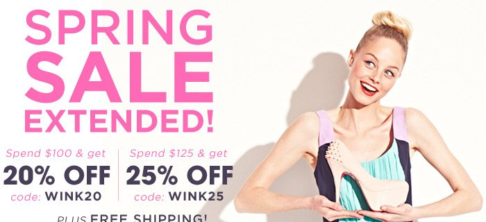 SALE EXTENDED! Up to 25% Off plus Free Shipping