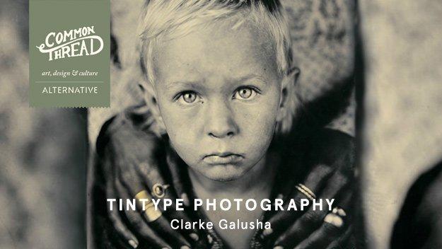 Common Thread: Tintype Photography