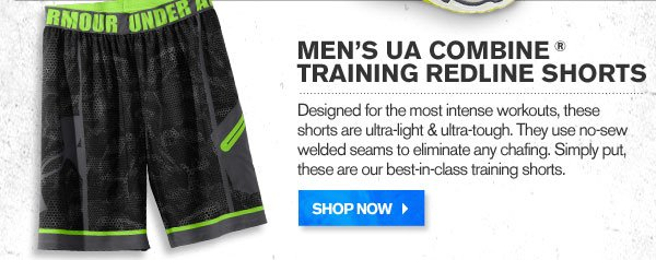 MEN'S UA COMBINE ® TRAINING REDLINE SHORTS. SHOP NOW.