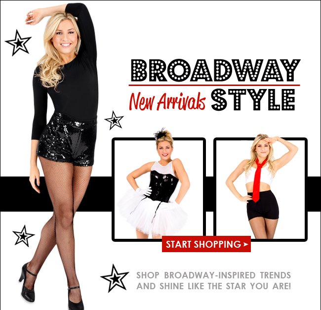 Shop Broadway inspired new arrivals.