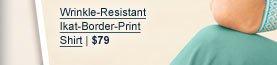 Wrinkle-Resistant Ikat-Border-Print Shirt | $79