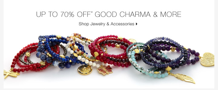 Up To 70% Off* Good Charma & More