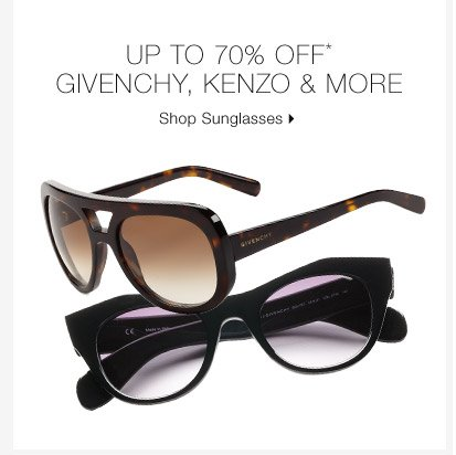 Up To 70% Off* Givenchy, Kenzo & More
