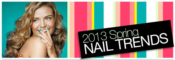 2013 Spring Nail Trends