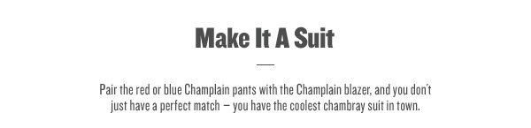 Make It A Suit