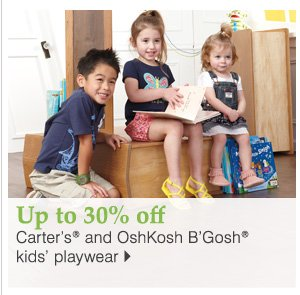 30% off Kids' playwear from Carter's® and OshKosh B'Gosh®