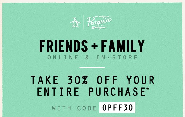 Friends + Family - Take 30% OFF Your Entire Purchase with code OPFF30