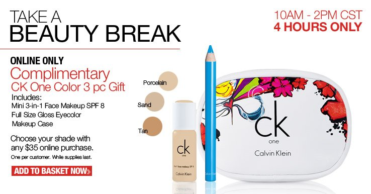 Complimentary CK One Color 3 pc Gift with any $35 online purchase. One per customer. While supplies last.