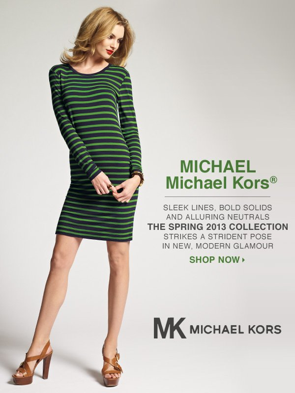 MICHAEL Michael Kors® Sleek lines, bold solids and alluring neutrals. The spring 2013 collection strikes a strident pose in new, modern glamour. Shop now.