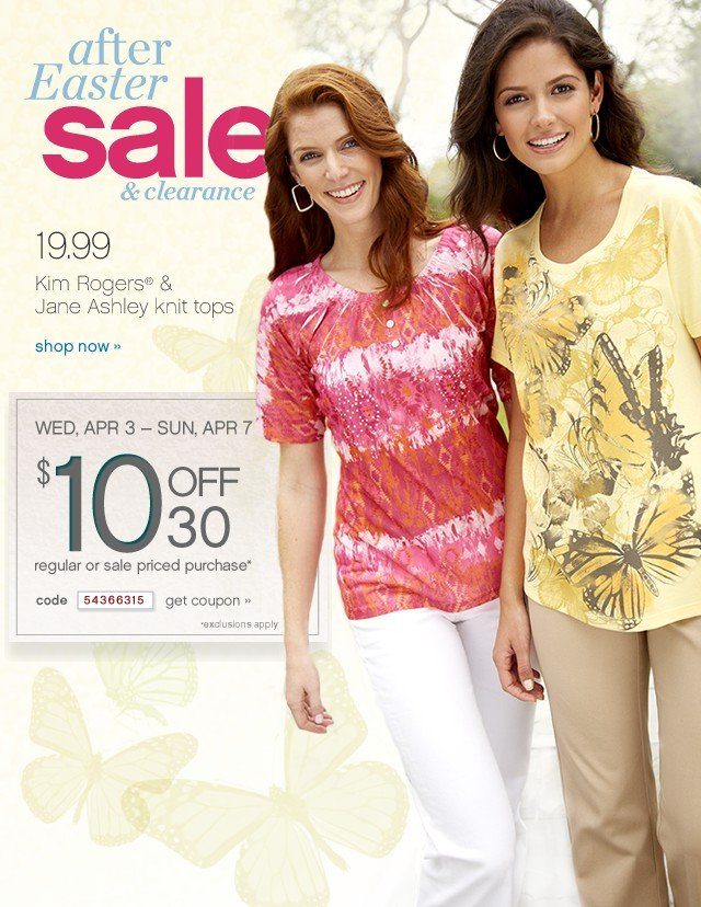 After Easter Sale & Clearance. 19.99 Kim Rogers® & Jane Ashley kint tops. Shop now.