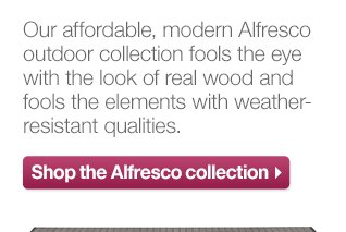 Shop the Alfresco Collection