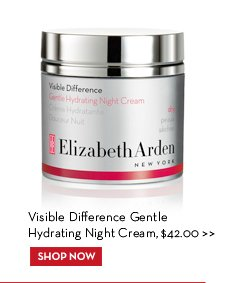 Visible Difference Gentle Hydrating Night Cream, $42.00. SHOP NOW.