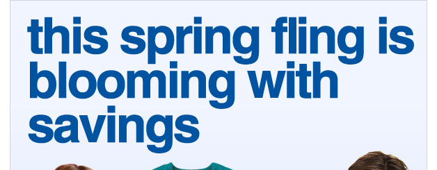 this spring fling is blooming with savings - up to 77% off select clothing