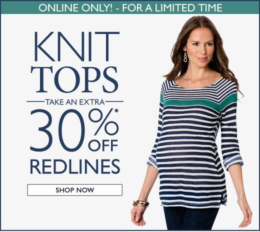 Knit Tops 30% Off Redlines