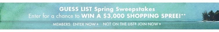 GUESS List Spring Sweepstakes - ENTER NOW
