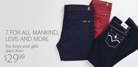 7 For All Mankind, Levis and more for boys and girls