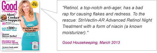 Retinol, a top-notch anti-ager, has a bad rap for causing flakes and redness. To the rescue: StriVectin-AR Advanced Retinol Night Treatment with a form of niacin (a known moisturizer).