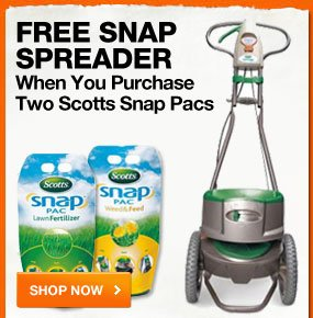 FREE SNAP SPREADER when you purchase two Scotts Snap Packs