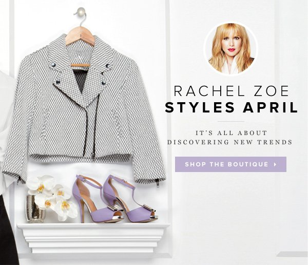 Rachel Zoe's Latest Boutique! Full of New Spring Trends to Try     Shop Now >