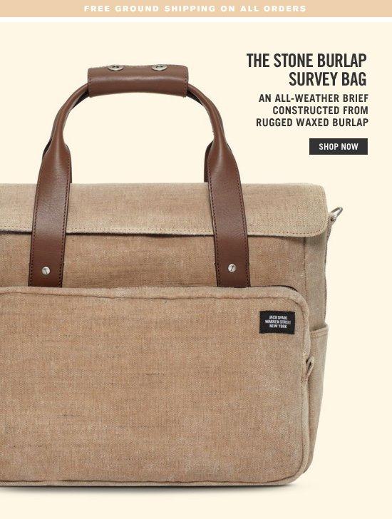 The Stone Burlap Survey Bag. Shop Now.